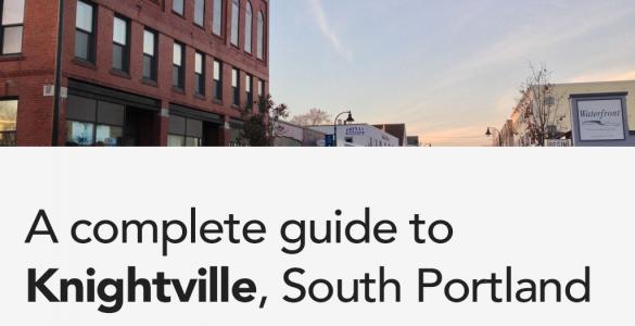 Knightville South Portland